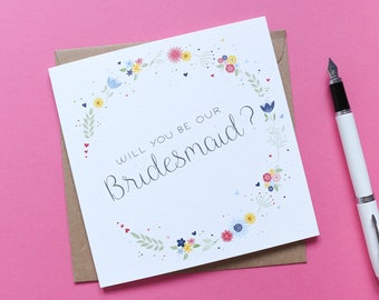 Will you be our Bridesmaid? Beautiful Floral Bridesmaid proposal card - Illustrated & Hand-lettered Bridal Party Card