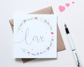 Beautiful floral Love or Anniversary Card - Illustrated & Hand-lettered Card