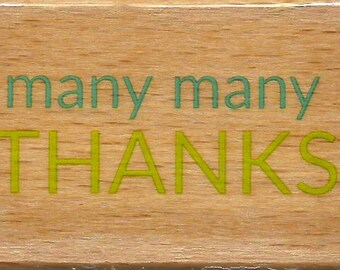 Thank You Stamp --   NEW  -- Wood Mounted Rubber Stamp --  Studio G Brand --   (#1371)