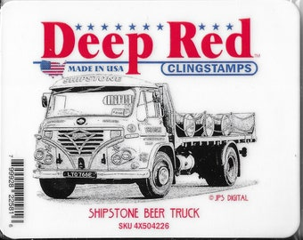 Deep Red Cling Stamps --    Shipstone Beer Truck   -- NEW -- (#3877)