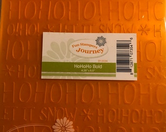 Fun Stampers Journey Embossing Folder  --  New  -- HoHoHo BOLD  --  (#3365)