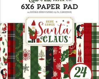6 x 6 Paper Pad ~  Here Comes Santa Claus ~ Double sided  NEW  (#3322)