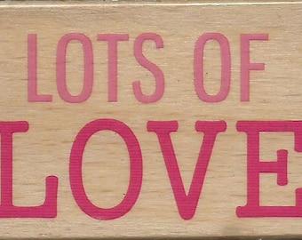 Lots Of Love Stamp --   NEW  -- Wood Mounted Rubber Stamp --  Studio G/Hampton Arts Brand --   (#1182)