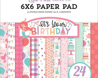 6 x 6 Paper Pad ~ It's Your Birthday Girl ~ Double sided  NEW  (#4129)