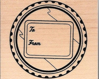 To and From Stamp --  NEW -- wood stamp --  (#2971)
