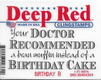 Deep Red Cling Stamps -- Birthday Prescription Sentiment    -- NEW -- (#3393)