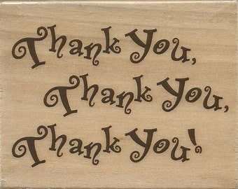 Thank You Stamp --   NEW  -- Wood Mounted Rubber Stamp --  Rubber Stampede Brand --   (#694)