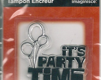 NEW --  Imaginisce Brand -- Birthday Bash Collection -- It's Party Time! --  Acrylic Stamp  (#554)
