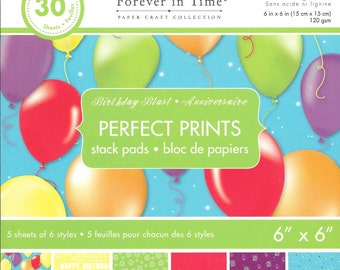 6 x 6  Paper Pad  ~~ Birthday Blast  ~~  Forever In Time Brand  --  NEW  (#1843)