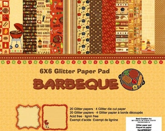 6 x 6 Glitter Paper Pad  ~~ Barbeque    ~~   Double sided paper  ~~  NEW  (#2005)