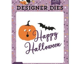 Echo Park - Happy Halloween Die set -  Halloween -  NEW  (#4072)