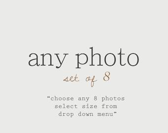 Discounted Set Customize Any Set of 8 Photos