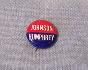 a83c7f1c257 Vintage 1964 Lyndon JOHNSON Hubert HUMPHREY Democrat Campaign Button or Pin  in Very Nice Condition-FREE Shipping!