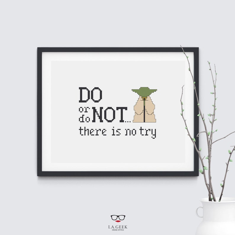 Do Or Do Not There Is No Try Yoda Quote Star Wars Cross Etsy