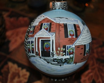 Customize Hand Painted Christmas ornament Memories of a house you lived in many years   sold