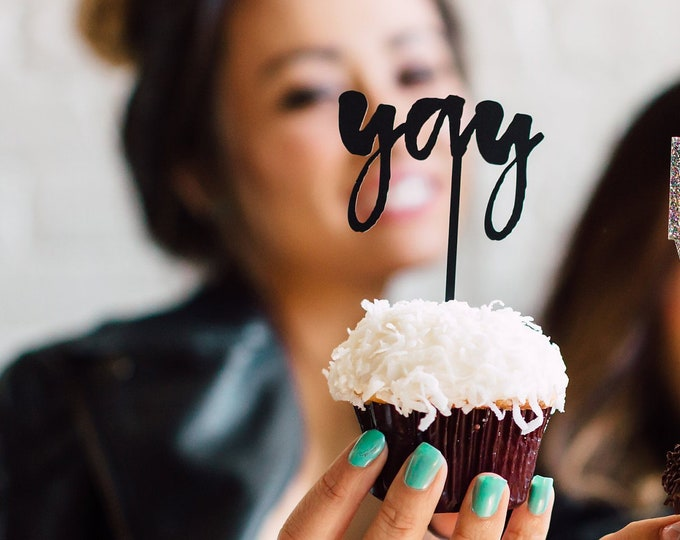 Yay Cupcake Topper, 1 CT. Everyday Expressions, Funny Expressions, Sassy Expressions