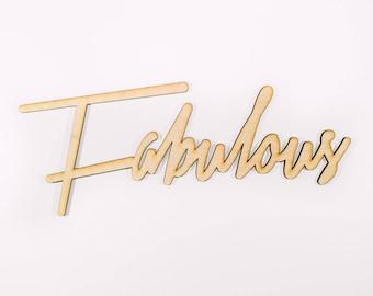 Fabulous Signage 1 CT. , Laser Cut, Birch Plywood, Cheeky, Sassy, Badass Photobooth Signage, Weddings, Birthday Party
