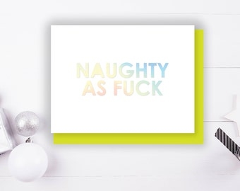 Naughty As F&CK Foil Stamped Christmas Greeting Card with Envelope, 1 CT.