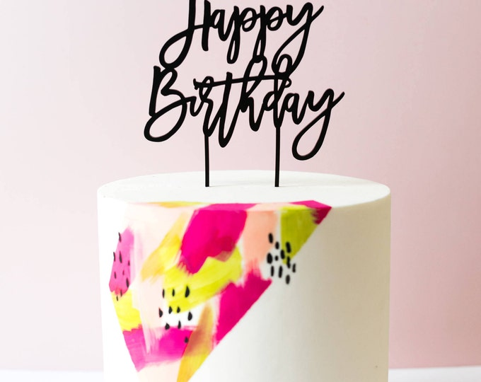 Happy Birthday Cake Topper, Laser Cut, Acrylic, Calligraphy Cake Topper