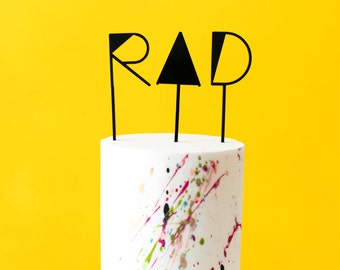 RAD Cake or Cupcake Topper, Laser Cut, Acrylic,