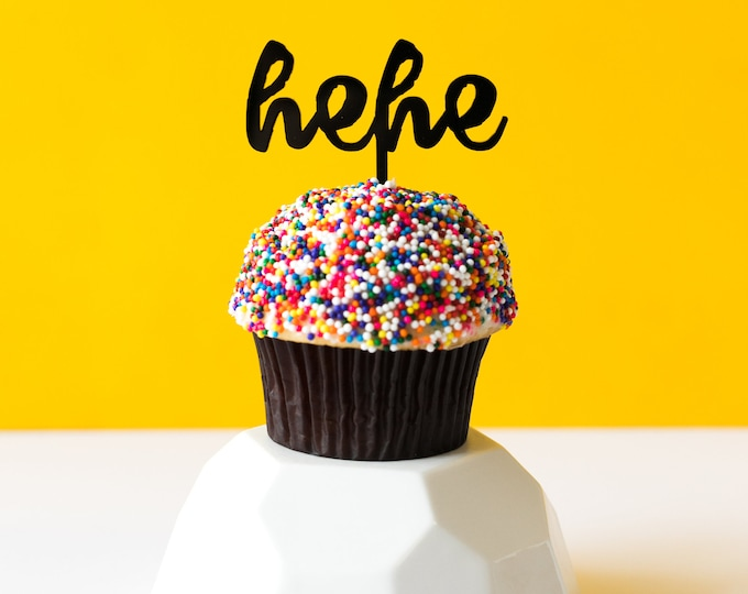 Hehe Cupcake Topper, 1 CT. Everyday Expressions, Funny Expressions, Sassy Expressions