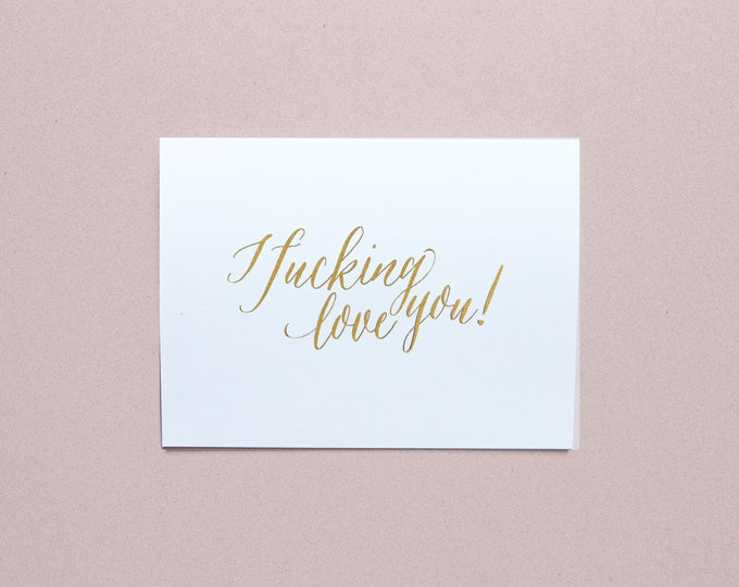 I F*cking Love You Gold Foil Greeting Card with Envelope, 1 CT.