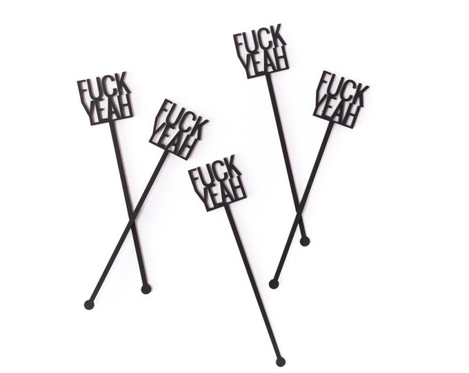 Fuck Yeah Drink Stirrers, Fun and Sassy Expression Stir Sticks, Swizzle Sticks, Laser Cut, 4 CT.