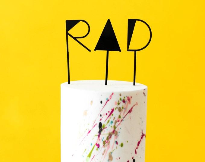 RAD Cake or Cupcake Topper, Laser Cut, Acrylic,