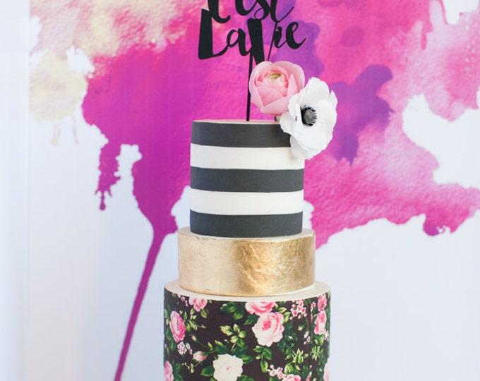 """Wedding Cake Topper, """"C'est La Vie""""  (That's Life) Laser Cut, Acrylic"""