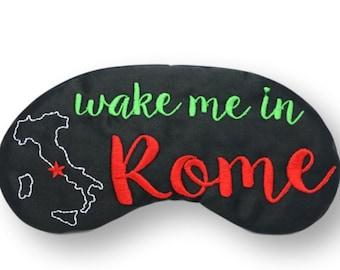 Wake me in Rome Sleep Mask