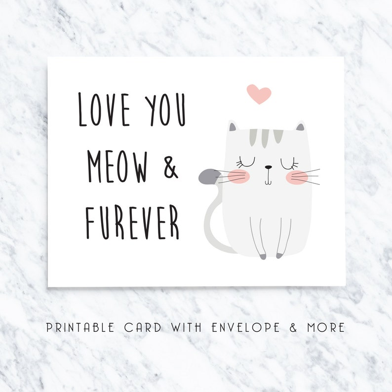 graphic regarding I Love You Printable Cards titled printable cat card, electronic cat card, enjoy by yourself cat card, humorous printable card, valentines card, anniversary card, card for spouse