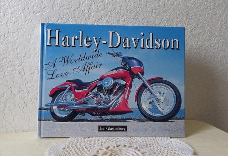 Book: Harley-Davidson, A Worldwide Love Affair, Jim Glastonbury, 1st  Edition, 1996  Near New