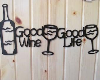 Good Life Good Wine sign
