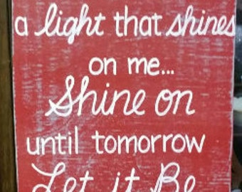 Let it be lyrics etsy shine on let it be sign lyrics subway distressed gray cajun red handmade hand painted wooden 12x24 whagn made to order stopboris Images