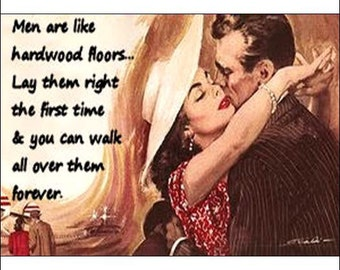 Men Are Like Hardwood Floors... - Magnet