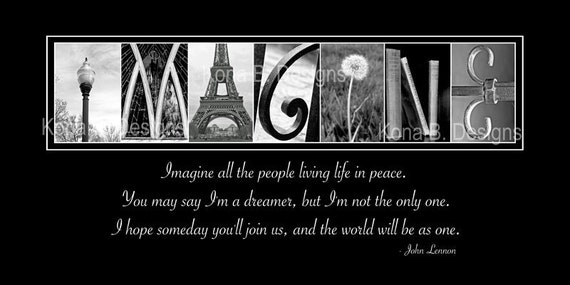Alphabet Photography Imagine Quote By John Lennon 10x20