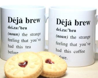 Deja Brew Coffee Mug Tea Mug Funny Mug Funny Gift Humorous Gift Boyfriend Gift Girlfriend Gift Gift for Him Gift for Her Best Friend Gift UK