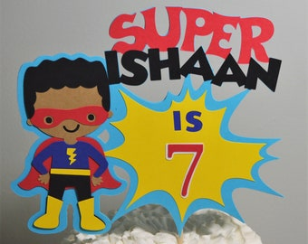 African American Super Hero Cake Topper Personalized Superhero Birthday Cake Decoration Customize Age Name Size Boy or Girl Cake Centerpiece