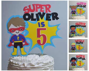 Super Hero Cake Topper Personalized Superhero Birthday Cake Decoration Boy or Girl Customize Age & Name 2 Size Options for Cake Centerpiece