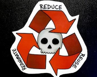 Reduce Reuse Reanimate Vinyl Sticker