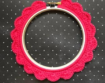 5 Inch Handstitched Hoop - Lipstick Pink - Crochet Embellished Embroidery Hoop - crocheted hoop - embroidery hoop - display hoop
