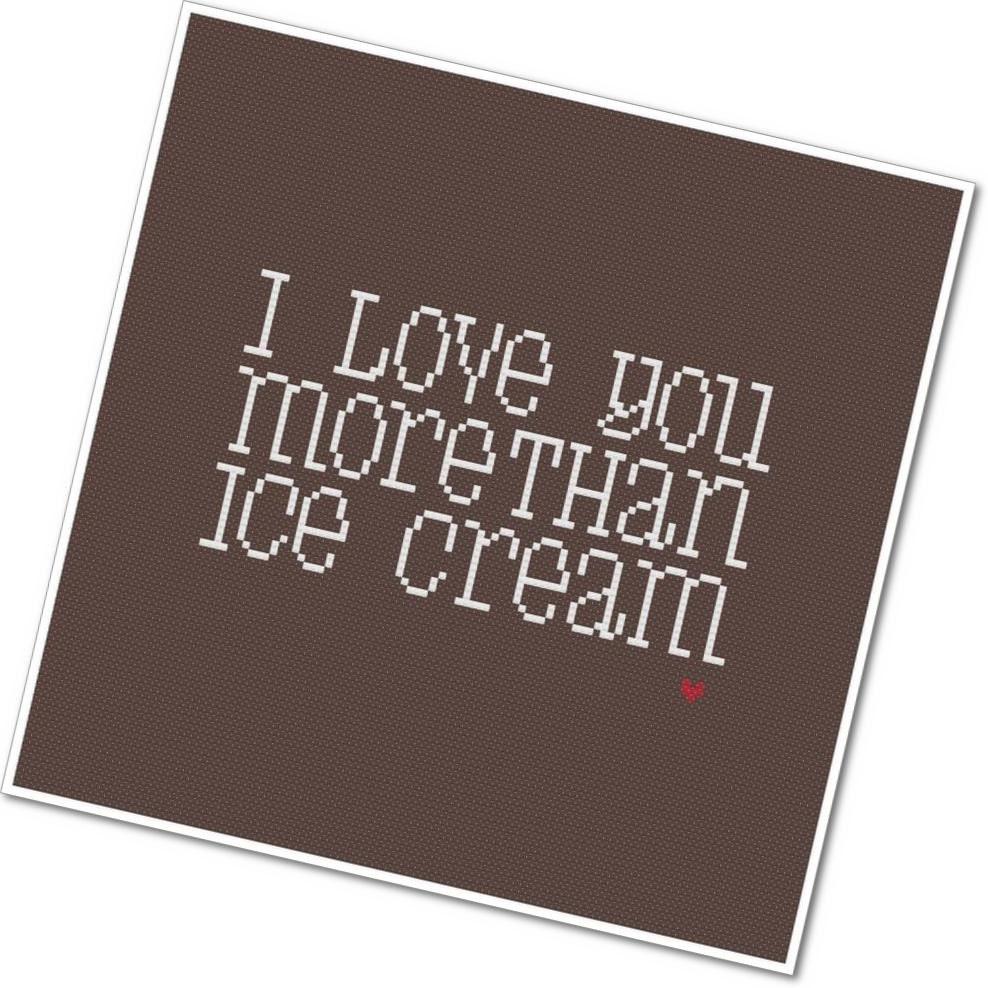 I Love You More Than Ice Cream PDF Cross Stitch Pattern