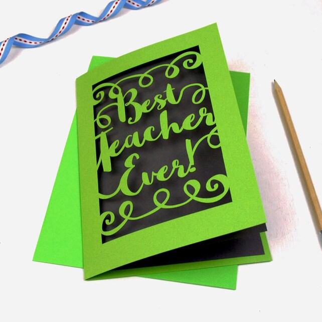 Best Teacher Ever! Papercut Card, Laser cut thank you teacher end of term card, sku_best_teacher_ever