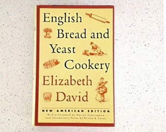Vintage cookbook, English Bread and Yeast Cookery, Elizabeth David, new American edition, hardback, dust jacket, unused, one owner