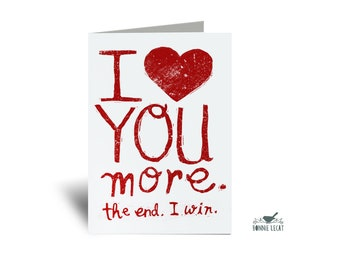 Funny Card, I Love You More Card with Envelope