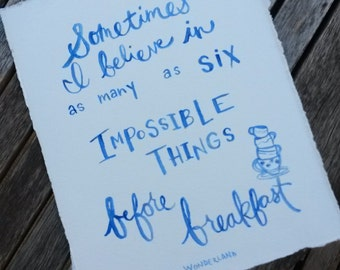 Archival Print of Original Watercolor- Alice in Wonderland Quote