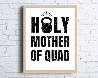 Holy Mother of Quad Fitness Printable Wall Art   Motivational Digital Download Wall Print   Instant Printable Gym Wall Decor