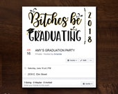 Graduation Party Facebook Event Cover Image | Bitches Be Graduating Facebook Event Graphic | Graduation Party Facebook Invitation Image