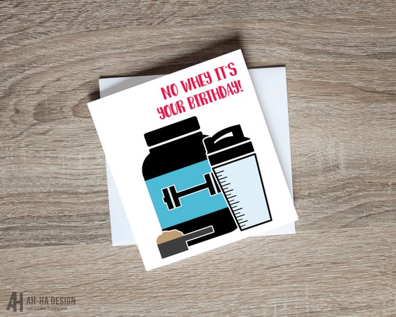 No Whey Its Your Birthday Card Fitness Birthday Card Etsy