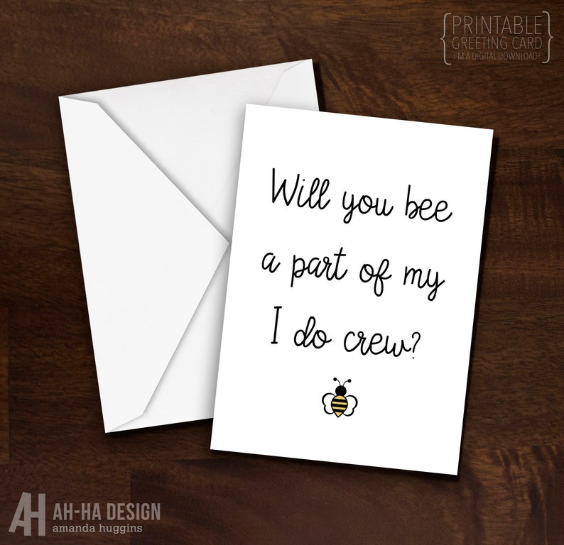 Will You Bee A Part of My I Do Crew Bridesmaid Proposal Digital Download Printable Greeting Card